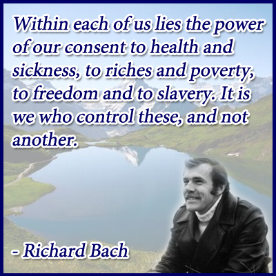 Richard Bach on Freedom and Slavery and Your Choices