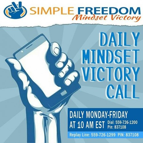 Simple Freedom Mindset Victory Call