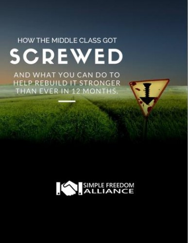 Screwed Simple Freedom Reveals How the Middle Class Got Screwed