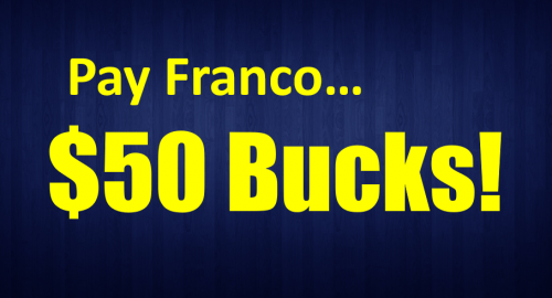 Pay Franco 50 Bucks Simple Freedom Academy